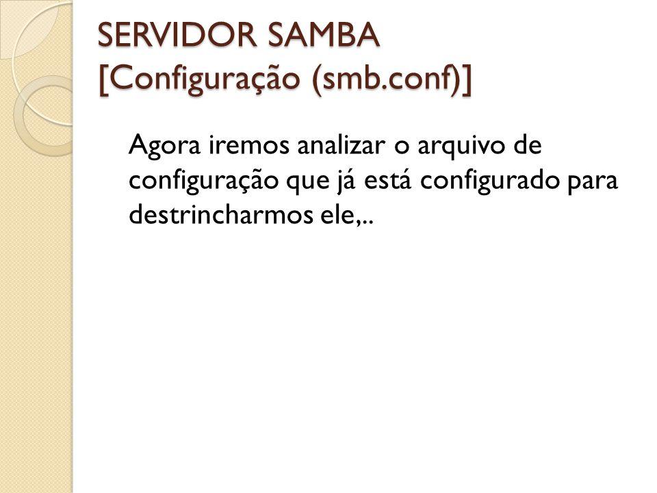 SERVIDOR SAMBA [Configuração (smb.conf)]